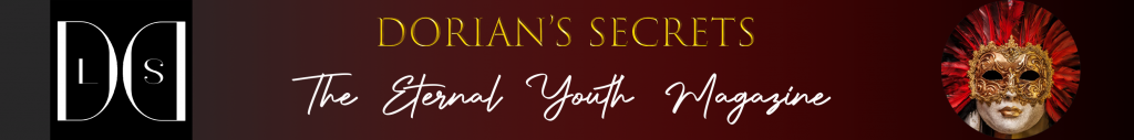 Dorian's Secrets The Eternal Youth Magazine